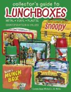 Collectors Guide To Lunchboxes By Carole Bess New