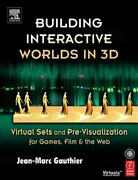 Building Interactive Worlds In 3d Virtual Sets And Pre-visualization For Games
