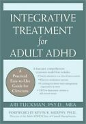 Integrative Treatment For Adult Adhd A Practical Easy-to-use Guide For Clinici
