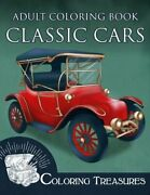 Adult Coloring Book Classic Cars Vintage Cars, Historic And Antique Automobiles