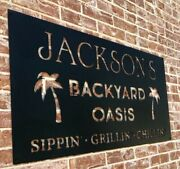 Custom Metal 3 Foot Wide Backyard Oasis Sign Last Name Grillin Chillin Sippin Pa