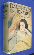 Henry Holt Crime Club Author Daughters Of Jezebel 1927 1st Edition Dw File Copy