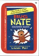 2015 Wacky Packages Series One Red Metallic 73 Bug Nate