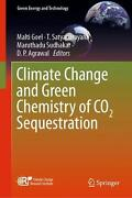 Climate Change And Green Chemistry Of Co2 Sequestration English Hardcover Book