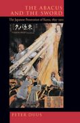 The Abacus And The Sword 4 The Japanese Penetration Of Korea 1895-1910 New