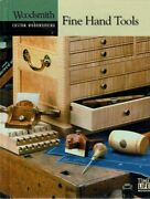 Fine Hand Tools By The Editors Of Woodsmith Magazine - Book