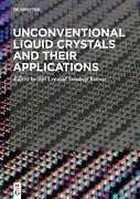 Unconventional Liquid Crystals And Their Applications English Hardcover Book F