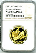 1981 100 And039 O Canada And039 National Anthem Ngc Pf70 Ucam 1/2 Oz Gold Coin