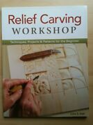 Relief Carving Workshop Techniques Projects And Patterns For Beginner Irish Wood