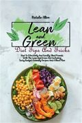 Lean And Green Diet Tips And Tricks How To Effectively And Quickly Shed Pounds