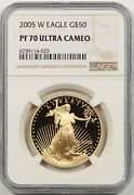 2005-w Gold Eagle G50 Ngc Pf 70 Ultra Cameo One Ounce 1 Oz Fine Gold