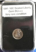 1841 Seated Liberty 10 Cents Gem Bu+++++ Fresh From Vintage Roll