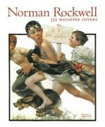 Norman Rockwell 332 Magazine Covers Hardback Or Cased Book