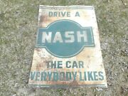 Vintage Drive A Nash The Car Everybody Likes Gas Oil Advertising Sign