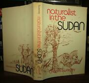 Sweeney R. Charles H Naturalist In The Sudan 1st Edition 1st Printing