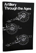 Albert Manucy Artillery Through The Ages A Short Illustrated History Of Cannon,