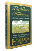 Roy Andries De Groot The Wines Of California, The Pacific Northwest And New York