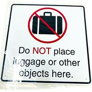 Public Transit Do Not Place Luggage Or Other Objects Here Sign 12 X 12 In