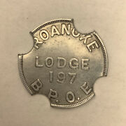 Roanoke Va Lodge 197 B.p.o.e. Good For 5andcent In Trade