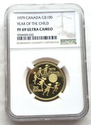 Canada 1979 Year Of Child 100 Dollars Ngc Pf69 Gold Coinproof