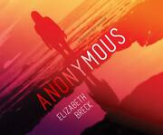 Anonymous A Madison Kelly Mystery By Elizabeth Breck English Compact Disc Boo