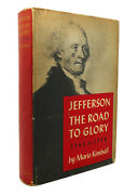 Marie Kimball Jefferson The Road To Glory 1743 Pour 1776 1st Edition 1st