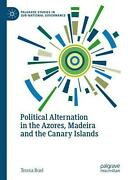 Political Alternation In The Azores, Madeira And The Canary Islands By Teresa Ru