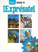 Holt Spanish 1b, Expresate By Nancy Humbach New