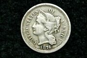 1876 Three Cent Nickel 3c Xf  Low Mintage Year Only 162k Minted