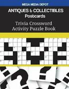 Antiques And Collectibles Postcards Trivia Crossword Activity Puzzle Book By Meg