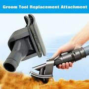 Green Label Groom Tool Dog/pet/animal Attachment For Dyson Vacuum Cleaners