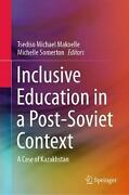 Inclusive Education In A Post-soviet Context A Case Of Kazakhstan English Har
