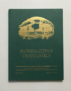 Florida Citrus Crate Labels An Illustrated History Jerry Chicone Hc 1996