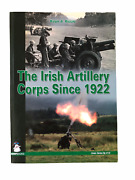 The Irish Artillery Corps Since 1922 Ireland Military - Operations And Equipment