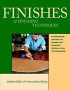 Finishes And Finishing Techniques Professional Secrets For Simple And Beautiful...