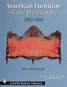 American Furniture Of The 19th Century 1840-1880 By Eileen And Richard Dubrow