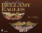 How To Carve Bellamy Eagles By Paul B Rolfe New