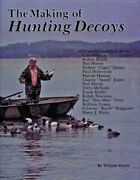 The Making Of Hunting Decoys By William Veasey Used