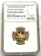 Mongolia 1984 Decade For Women 250 Tugrik Ngc Pf69 Gold Coinrare