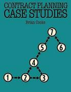Contract Planning Case Studies Building And Surveying Series By Cooke, B., Good