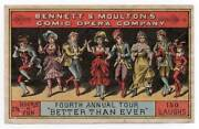 Theater Ad Trade Card Better Than Ever Bennett And Moultonand039s Comic Opera Co.