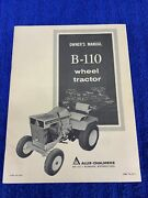 Original Allis Chalmers B-110 Wheel Tractor Owners Manual Lawn And Garden