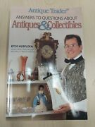 Antique Trader Answers To Questions About Antiques And Collectibles Paperback