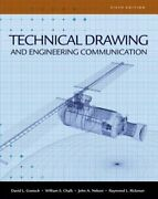 Technical Drawing And Engineering Communication By David E Goetsch New