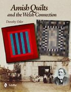 Amish Quilts And The Welsh Connection By Dorothy Osler New