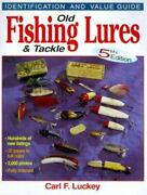 Old Fishing Lures And Tackle Identification And Value Guide