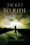 Ticket To Ride By Janet Neel New