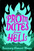 Prom Dates From Hell By Rosemary Clement-moore New