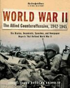 The New York Times Living History World War Ii, 1942-1945 The Allied New