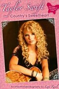 Taylor Swift Country's Sweetheart An Unauthorized Biography By Lexi Ryals New